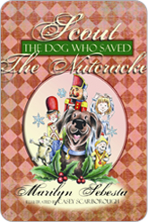 Scout The Dog Who Saved the Nutcracker Children's Book